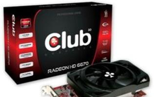 Club 3D Adds Radeon HD 6670 to Its HD 6000 Series of Graphics Cards
