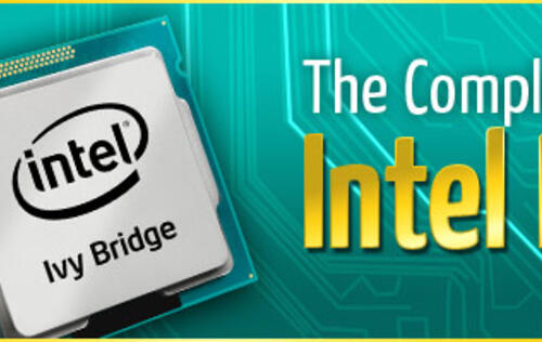 All You Need to Know about Intel Ivy Bridge