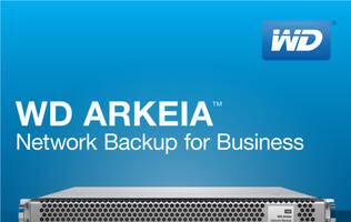 WD Launches Fourth Generation WD Arkeia Network Backup Appliances