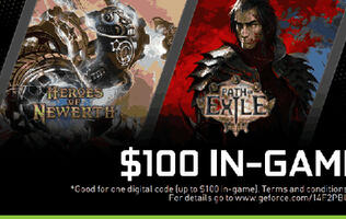 Get $100 Game Credits for HoN and Path of Exile When You Buy Selected NVIDIA GeForce GTX GPUs or GTX-powered Notebooks