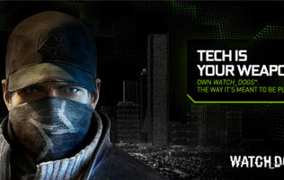 Get a Chance to Play Watch_Dogs When You Purchase NVIDIA GeForce GTX 660 and Above