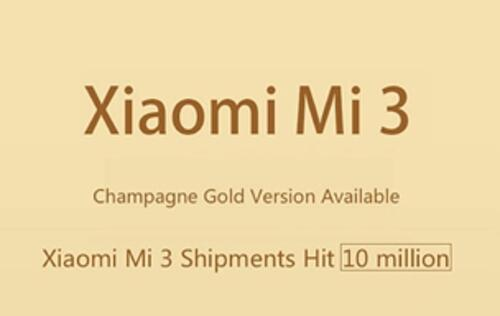 Xiaomi Shipped 10 Million Units of Mi 3, Unveils Champagne Gold Version for China