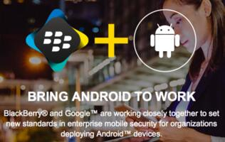 BlackBerry and Google working on an Android enterprise mobility partnership