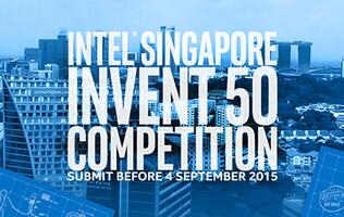 Got an idea to make life in Singapore better? Join Intel's Invent 50 contest!