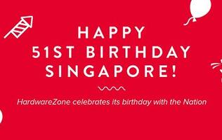 Happy 51st birthday Singapore and 18th birthday HardwareZone!
