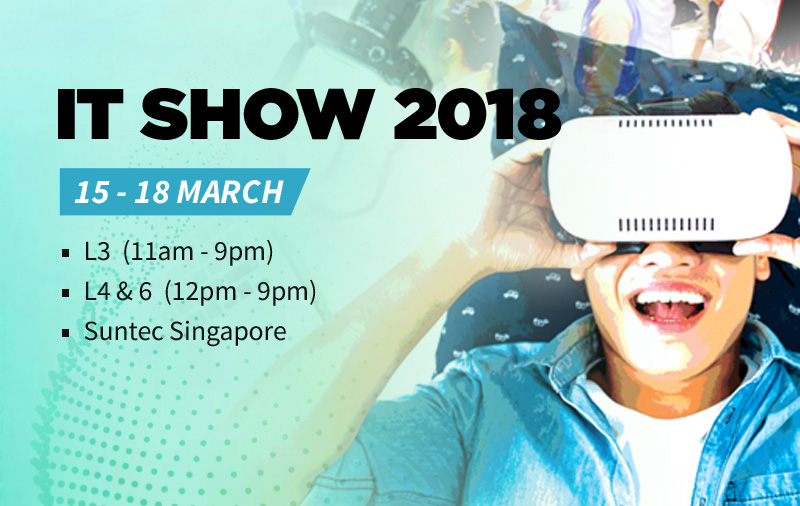 It show 2018 15 18 mar suntec singapore levels 3 4 6 it show 2018 preview new year new products new deals malvernweather Image collections