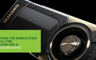NVIDIA's Quadro GV100 brings the power of Volta and real-time ray tracing to millions of creative professionals