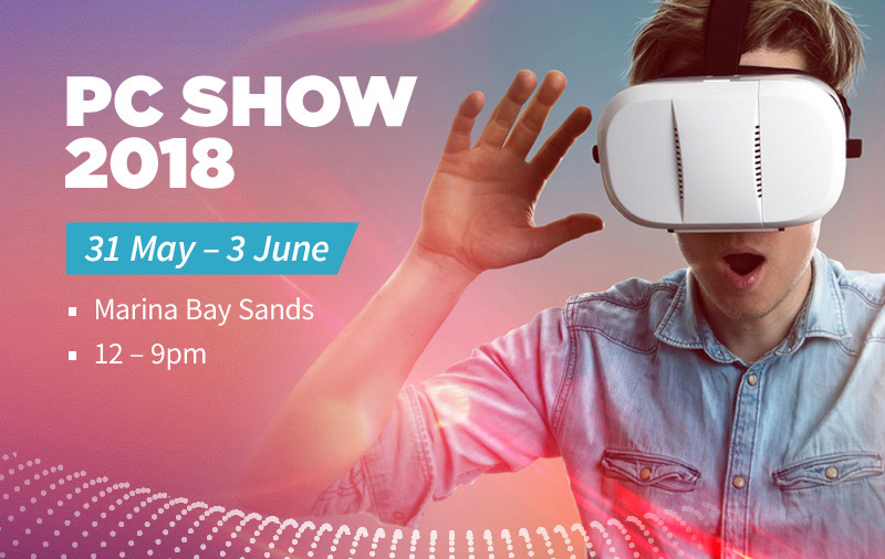 PC Show 2018 preview: Hunting for gadget deals at MBS!