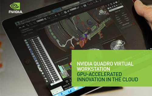 The NVIDIA Quadro Virtual Workstation is now available on Microsoft Azure Marketplace