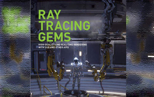 NVIDIA plans to publish a ray tracing book to educate developers
