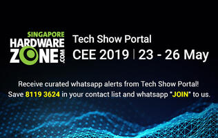Get CEE 2019 content and brochure updates through the HardwareZone WhatsApp service!