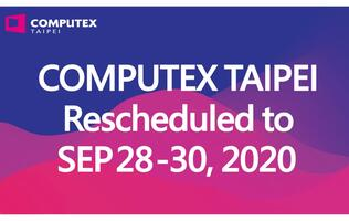 Computex 2020 is rescheduled for 2nd time in history in wake of Covid-19