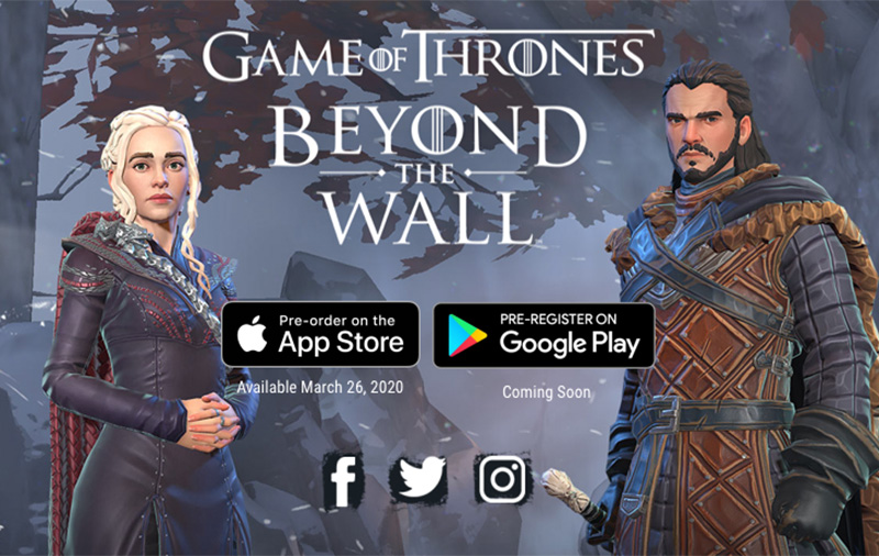 Game of Thrones Beyond the Wall launching on Huawei AppGallery on Apr 3
