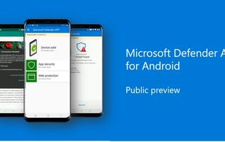 Microsoft Defender ATP is available in preview for Android
