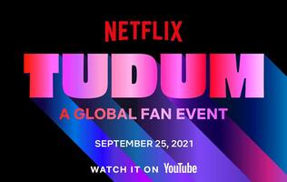TUDUM, Netflix's first-ever global fan event goes live today (25 Sep)